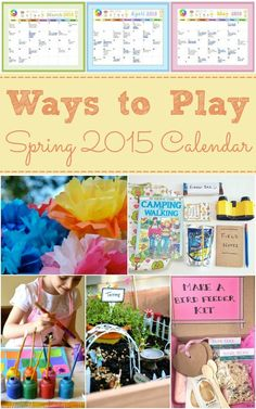 Printable Ways to Play Spring Calendar 2015 -- start planning for Spring now!