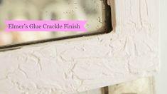 Elmer's Glue Crackle Finish