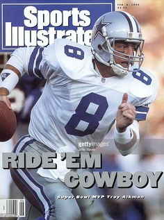 February 1993 sports illustrated cover, football: super bowl xxvii, dallas cowboys qb troy aikman in action vs buffalo bills, pasadena, ca Dallas Cowboys Football, Pittsburgh Steelers, Football Helmets, Football Players, Cowboys Players, Cowboys 4, Indianapolis Colts, Cincinnati Reds, Football Season