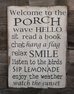 Large Wood Sign - Welcome to the Porch - Porch living