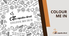 Join the Coffee capsules direct Colour Me In challenge - Coffee Capsules Direct Cafe Barista, Coffee Varieties, Coffee Blog, Italian Coffee, Nescafe, Coffee Pods, Cleaning Kit, Coffee Quotes, Coffee Machine