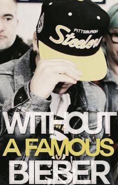 """""""Without a famous Bieber. Justin Bieber. (Terminada) - Capítulo 27."""" by SupraNinja - """"(Finalista para los Premios Watty en Fan Ficción - Lo más popular.) ¿Qué pasaría si un día des…"""""""