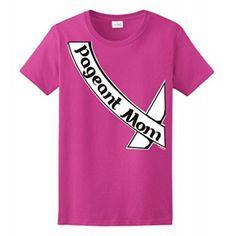 Pageant Mom Sash Ladies T-Shirt