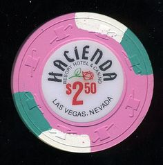 Las Vegas Casino Chip of the Day is a $2.50 hacienda 6th issue here http://www.all-chips.com/ChipDetail.php?ChipID=17040