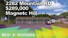 ****NEW LISTING**** 2282 Mountain RD $289,000 MLS® #: M103253 Prime Commercial Office/Retail Space Next to Hillside Baptist Church. Magnetic Hill area