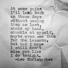 but God, I hope I still don't miss you like I do tonight.