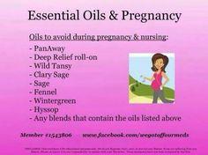 Oils to avoid during Pregnancy & nursing