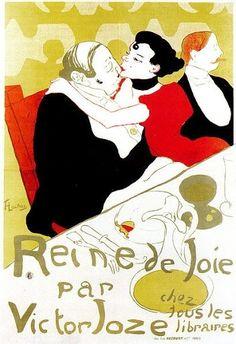 "Henri de Toulouse-Lautrec :"" Reine de Joie "" , lithograph in four colours(poster) cm , Private Collection . Reine de Joie was a novel by Victor Joze ,pseudonym of the polish writer Victor Dobrski ,friend and neighbour of Lautrec in the rue Fontaine . Henri De Toulouse Lautrec, Retro Poster, Vintage Posters, Vintage Art, Poster Art, French Vintage, Belle Epoque, Jugendstil Design, Art Nouveau Poster"