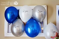 Count down by popping balloons every hour.   21 Ways To Make This New Year's Eve So Much Better