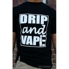 #vapelife #drip and #vape