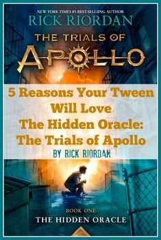 5 Reasons Your Tween Will Love Rick Riordan's The Hidden Oracle: The Trials of Apollo (w giveaway)