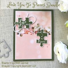 Stampin' Up! Love You To Pieces Card – Stamp It Up with Jaimie