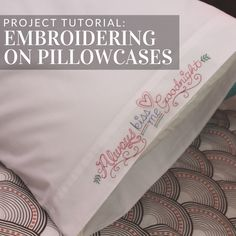 Embroidered pillowcases add a sweet, dreamy look to your bedroom -- tutorial fro. - Embroidered pillowcases add a sweet, dreamy look to your bedroom — tutorial from Embroidery Libra - Machine Embroidery Thread, Machine Embroidery Projects, Hand Embroidery Patterns, Embroidery Software, Brother Embroidery Machine, Machine Applique, Quilt Patterns, Embroidery Monogram, Embroidery Applique