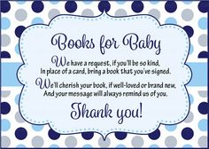 Invite guests to help build baby's first library by bringing a book instead of a card.