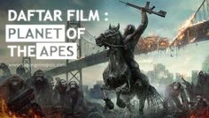 Daftar Film : Planet of the Apes