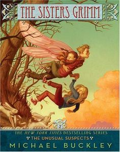The Sisters Grimm - The Unusual Suspects (Book 2)  Need to read this one!