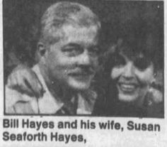 Bill Hayes and his wife, Susan seaforth...