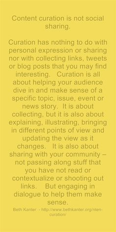 Quote from Beth Kanter on Content curation vs content sharing from her http://www.bethkanter.org/nten-curation/ post