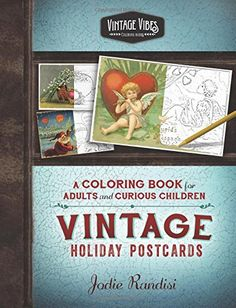 Vintage Holiday Postcards Coloring Book For Adults And C