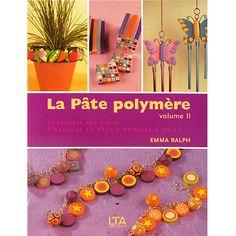 Livre : La pâte polymère volume 2
