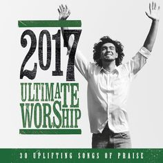Ultimate Worship 2017 Various Artists CD from Christianbooks-Christianmusic.co.uk