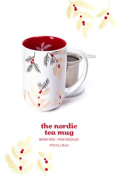 The Nordic Mug - Pine Needles. This festive bright red mug has a limited edition pine branch design and a stainless steel infuser. Davids Tea, Red Mug, Halloween Mug, Pine Branch, Pine Needles, Mad Hatter Tea, Tea Recipes, High Tea, Teacups