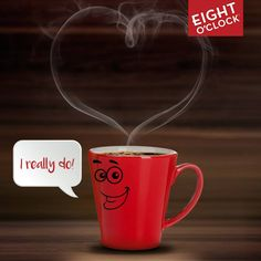 Coffee loves you.
