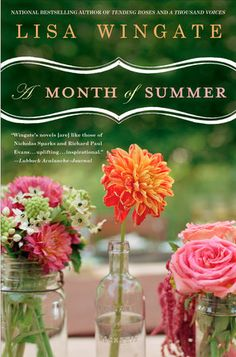 A Month of Summer (Blue Sky Hill by Lisa Wingate Book Nerd, Book 1, The Book, Books To Read, My Books, Summer Books, Summer Things, Change Of Heart, First Novel
