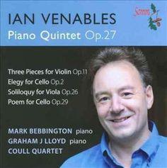Ian Venables - Venables: Piano Quintet Op. 27