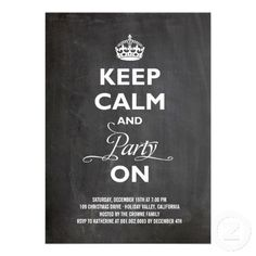 keep calm party on chalkboard holiday new year invitation