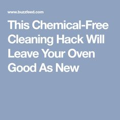 This Chemical-Free Cleaning Hack Will Leave Your Oven Good As New