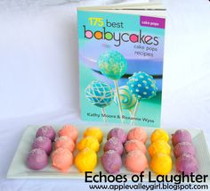 Echoes of Laughter: Yummy Cake Pops: 175 Best Babycakes Recipes Book Review