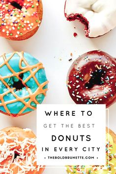From London to New York to Barcelona, this is where to get the best donuts in every major city.