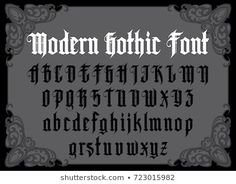 Vector modern gothic alphabet in frame. Typography for labels, headlines, posters etc. Gothic Alphabet, Alphabet Style, Font Alphabet, Tattoo Lettering Fonts, Typography Fonts, Hand Lettering, Modern Gothic, Gothic Fonts, Good Day Quotes