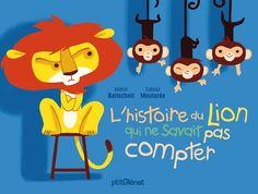 LHISTOIRE DU LION QUI NE SAVAIT PAS COMPTER