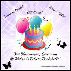 3rd Blogoversary Giveaway @ Melissa's Eclectic Bookshelf