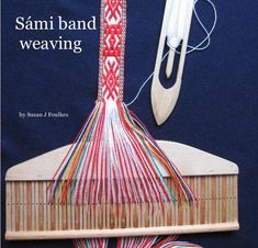 Find Sámi band weaving by Susan J Foulkes at Blurb Books. This book is an introduction to Sámi band weaving. The step by step instructions with photographs take. Inkle Weaving, Weaving Tools, Inkle Loom, Card Weaving, Tablet Weaving Patterns, Loom Patterns, Weaving Textiles, Tear, Bijoux Diy