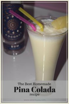 The best homemade Pina Colada recipe! with just 3 ingredients