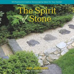 "Read ""The Spirit of Stone 101 Practical & Creative Stonescaping Ideas for Your Garden"" by Jan Johnsen available from Rakuten Kobo. In The Spirit of Stone, award-winning designer Jan Johnsen presents a richly photographed, authoritative guide to creati. Dry Garden, Garden Steps, Pebble Garden, Garden Path, Summer Garden, Vegetable Garden, Garden Tools, Landscaping With Rocks, Backyard Landscaping"