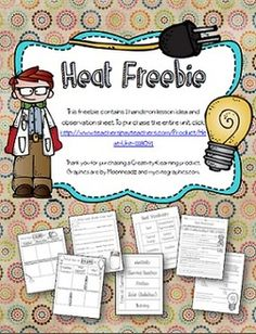 This freebie contains 1 hands-on lesson idea and observation sheet. To purchase the entire unit, click: http://www.teacherspayteachers.com/Product/Heat-Unit-1118091 The entire unit contains: Vocabulary flipbook Types of thermal energy flipbook 4 Hands-on lesson ideas Observation sheets for each activity End of unit assessment with answer key