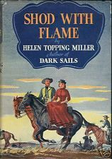 Shod With Flame by Helen Topping Miller HCDJ 1st Ed. MO