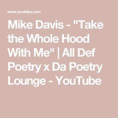 "Mike Davis - ""Take the Whole Hood With Me"" 