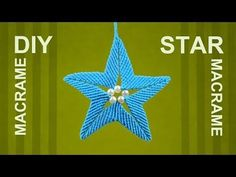 How to Make Macrame STAR Ornament - YouTube