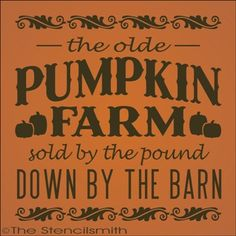 1812 - The olde Pumpkin Farm-The olde Pumpkin Farm stencil fall harvest sold by pound barn down by