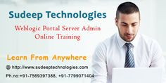Sudeep Technologies Weblogic Portal Server Admin online training institutes from India provides online training course with real time experts. For demo sessions call us to +91 - 7569397388.