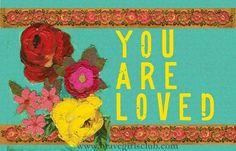 You are loved via bravegirlsclub.com