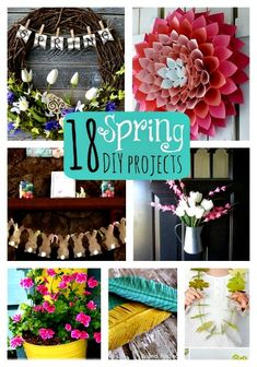 18 Fantastic Spring DIY Projects! - Great selection of ideas
