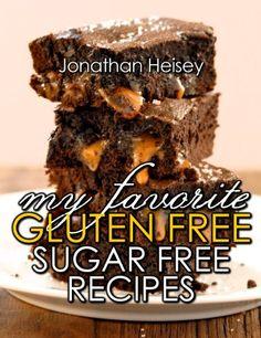 My Favorite Gluten Free Sugar Free Recipes #Recipes #health