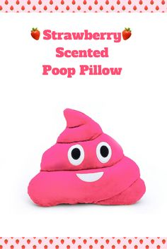 Surprise someone for the holidays with a ‪#‎Strawberry‬ ‪#‎Scented‬ Poop ‪#‎Pillow‬!  Also available in Grape!