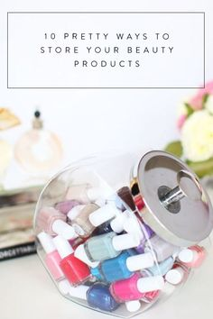 10 Pretty Ways to Store Your Beauty Products via @PureWow (H/T @melindamassie of Organizing with a Side of Fabulous, Ft. Worth, TX)